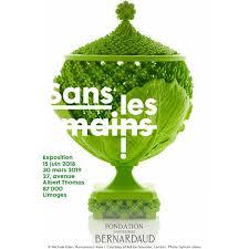 Exposition «Sans les mains» par la Fondation Bernardaud